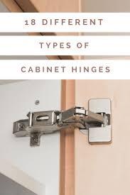 kitchen cabinet door hinges types 18 different types of cabinet hinges types of kitchen