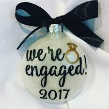 engagement ornamentwe re engaged 2017 ornament2018