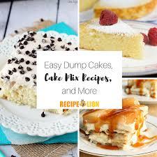 40 easy dump cakes cake mix recipes and more recipelion com