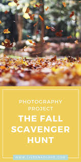 thanksgiving treasure hunt photography project for fall the fall scavenger hunt u2014 live snap love