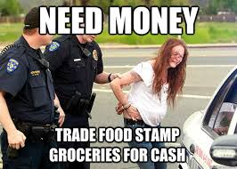 Trailer Trash Memes - food sts funny need money trade food st groceries for cash
