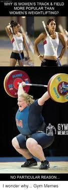 Track Memes - why is women s track field more popular than women s weightlifting