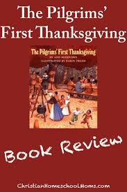 the pilgrims book the pilgrims thanksgiving a book review