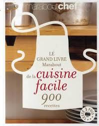 livres de cuisine marabout le grand livre marabout de la cuisine facile grands livres