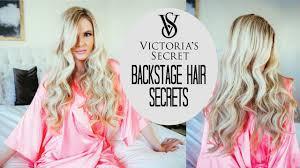 tutorial victoria u0027s secret backstage secrets u0026 the full hair how