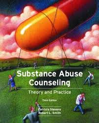 Addiction Counseling Theory And Practice Substance Abuse Counseling Theory And Practice By