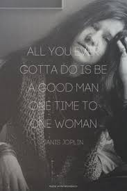 Janis Joplin Meme - janis joplin not only my idol to also a legend that will go down