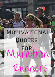 motivational quote running motivational running quotes for the london marathon the runner beans