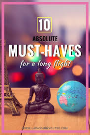 10 Must Carry On Essentials by 10 Absolute Must Haves You Need For A Flight