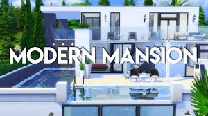the sims 4 house build modern mansion no cc youtube
