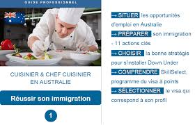 cherche chef de cuisine cuisinier et chef cuisinier en australie guide professionnel 2017