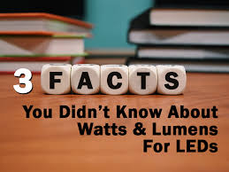 3 facts about watts and lumens for leds 1000bulbs
