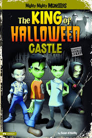 the king of halloween castle mighty mighty monsters sean o