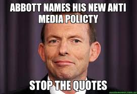 Internet Meme Names - abbott names his new anti media policty stop the quotes tony