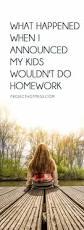 what happened when i announced my kids wouldn u0027t do homework