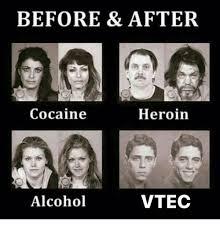 Heroin Meme - before after cocaine heroin alcohol vtec heroin meme on