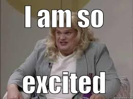 Excited Meme - excited chris farley quickmeme
