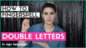 how to fingerspell double letters in sign language youtube