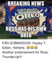 Breaking News Meme Generator - breaking news double triple reo russ has his own seate oreo