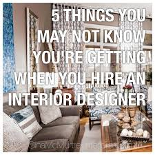 5 things you may not know you re getting when you hire an interior 5 things you may not know you re getting when you hire an interior designer