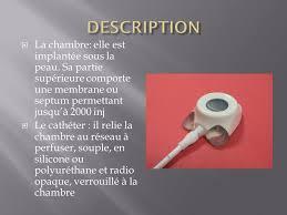 chambre à cathéter implantable chambre implantable sylvie pissarello ppt télécharger