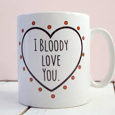 bloody love you u0027 romantic valentine u0027s day mug by kelly connor