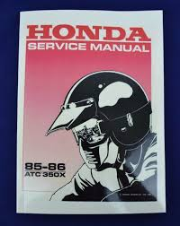 honda atc 350x 1985 and 1986 motor repair service manual shop