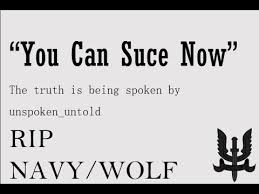 Rip Navy - you can suce now r i p navy wolf by unspoken untold