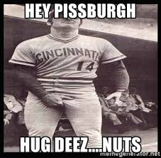 Pete Rose Meme - hey pissburgh hug deez nuts pete rose crotch meme generator