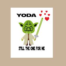 yoda valentines card wars card yoda one for me card wars