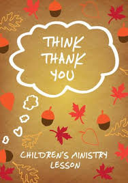 thankfulness 4 week children s ministry curriculum children s