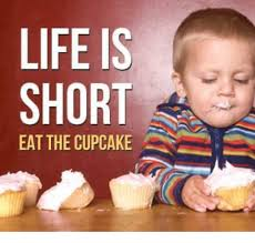 Cupcake Memes - life is shor eat the cupcake life meme on sizzle