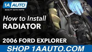 radiator for 2007 ford explorer how to install replace radiator 2006 10 ford explorer mercury