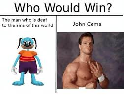 Deaf Meme - who would win the man who is deaf john cema to the sins of this