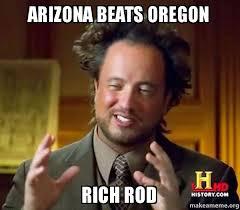 Rich Guy Meme - arizona beats oregon rich rod ancient aliens crazy history