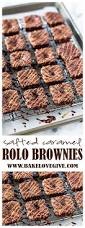 best 25 rolo brownies ideas on pinterest rolo chocolate smores