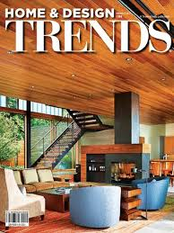 trends magazine home design ideas home design trends is one of the most widely read architecture