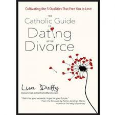 for your wedding the catholic guide to dating after divorce for your marriage