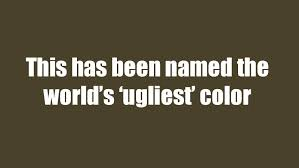 ugliest color in the world greenish brown hue named world s ugliest color wtkr com