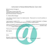 Medical Admin Cover Letter Authorization To Release Medical Records Cover Letter U2013 Anyhows