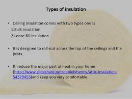 Ceiling Insulation Types by Ceiling Insulation Rebates For Your Home