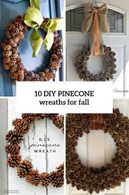 pinecone wreath 10 easy diy fall pinecone wreaths you need to try shelterness