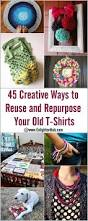 20 Upcycled And One Of by 45 Creative Ways To Reuse And Repurpose Your Old T Shirts Cool