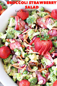 broccoli strawberry salad can t stay out of the kitchen