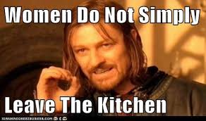 Woman Kitchen Meme - stay in the kitchen bitches that s the sentiment from abe