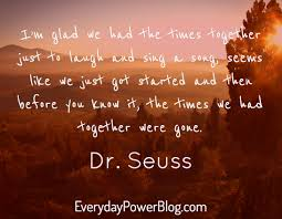 quotes about friends you ve known forever inspirational dr seuss quotes on love life and learning