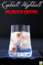 halloween drinks more scary halloween drink recipes eyeball highball halloween
