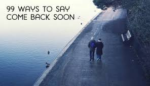 ldr texts quotes u0026 romantic come back soon messages pairedlife