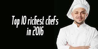 Barefoot Contessa Net Worth Top 10 Most Richest Chefs Net Worth In 2016