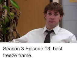 Best Office Memes - 25 best memes about season 3 episode 13 season 3 episode 13 memes